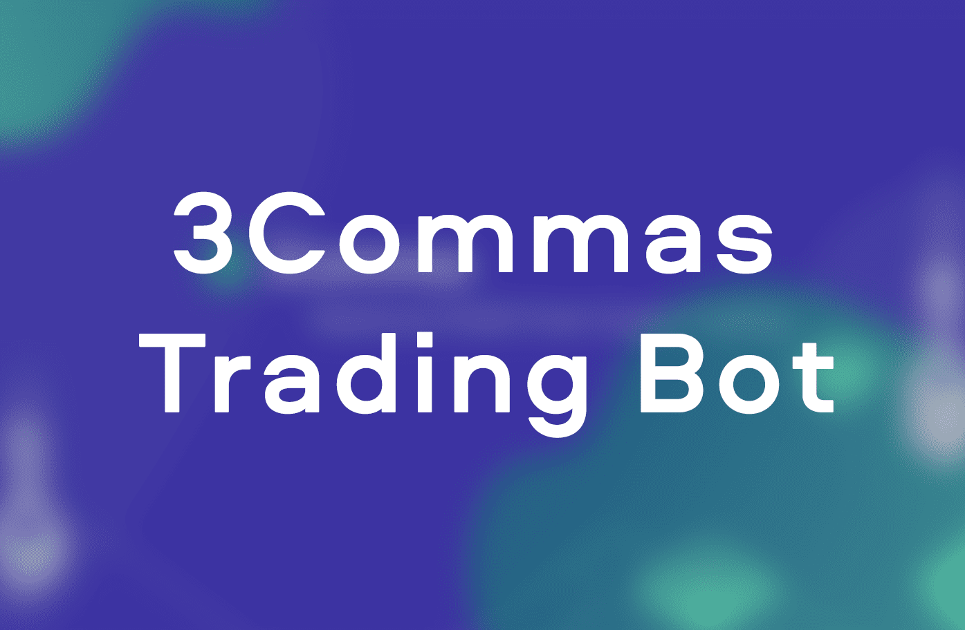 3commas trading bot review by safetrading