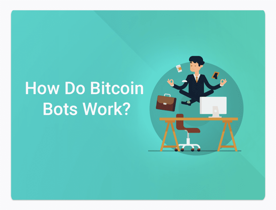 how do bitcoin trading bots work