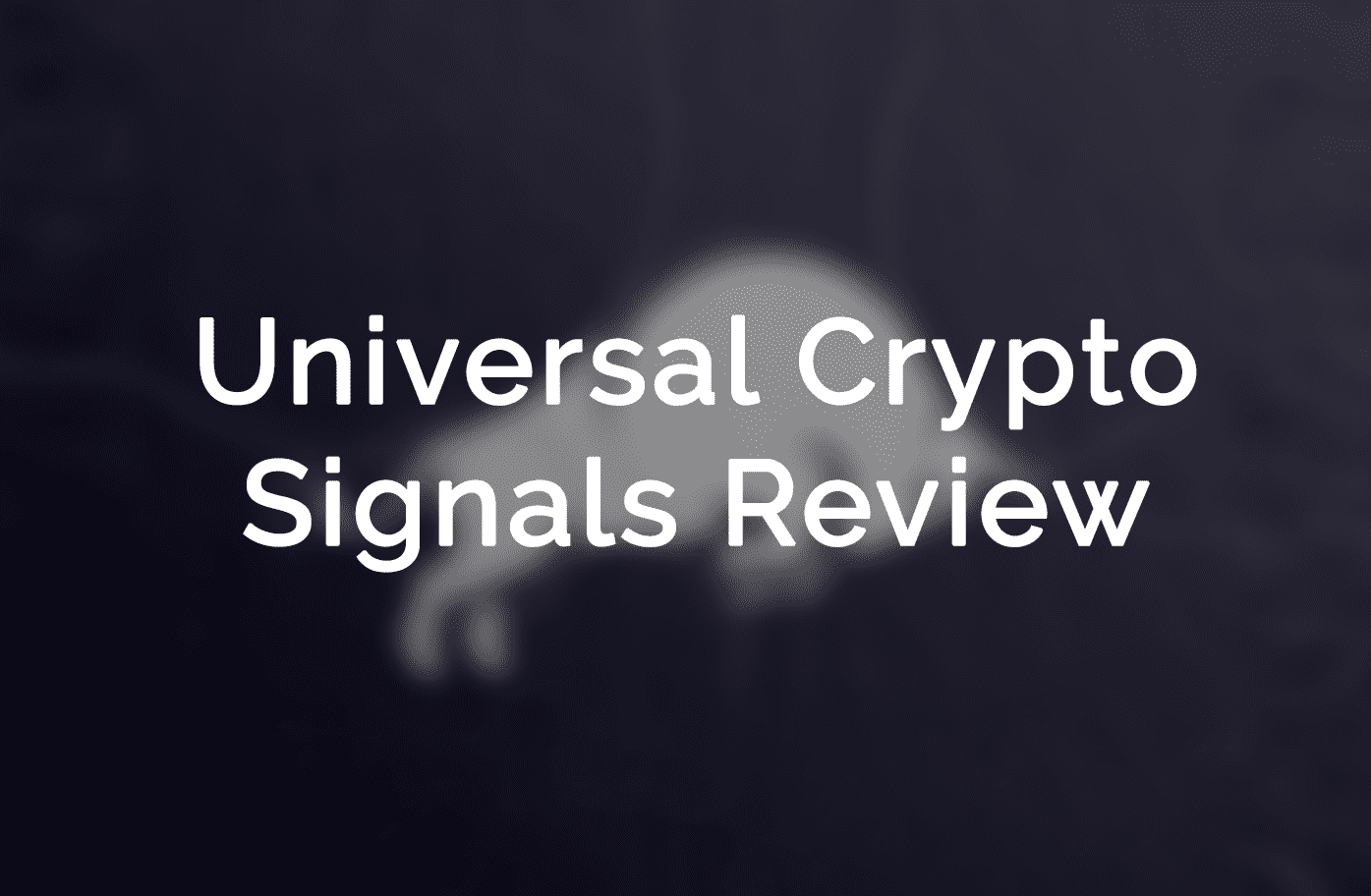 universal crypto signals review by safetrading